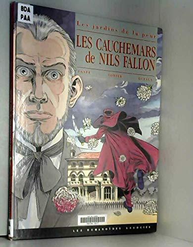 Les Jardins De La Peur: Les Cauchemars De Nils Fallon: Paape, Eddy; Dufaux, Jean; Sohier, ...