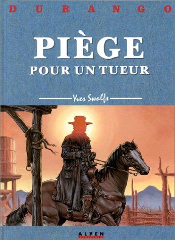 9782731609738: Durango, tome 3 : Piège pour un tueur