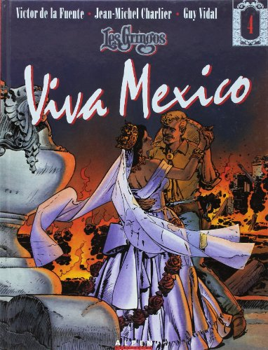 9782731610338: Gringos T4 Viva Mexico (French Edition)
