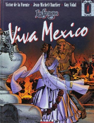 9782731610338: Les gringos, Viva Mexico, tome 4
