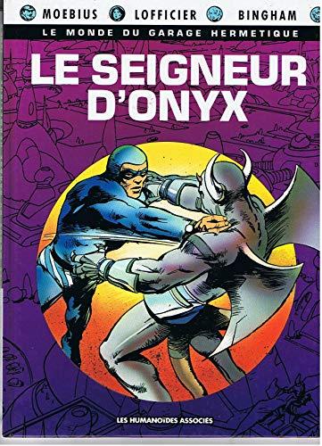 9782731610468: Le monde du garage hermétique, tome 5 : Le seigneur d'onyx