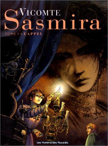 9782731611267: Sasmira, tome 1 : L'Appel
