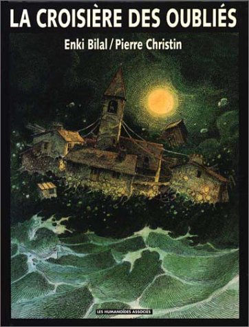La croisière des oubliés: Pierre Christin; Enki