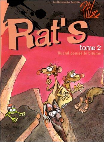 9782731611946: Rat's, Tome 2 : Quand pousse le bitume