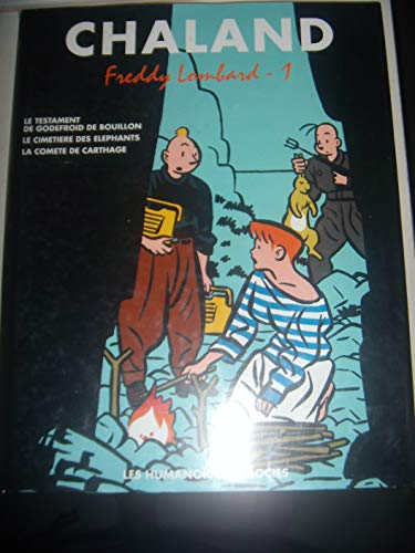 Chaland l'Intégrale -Tome 1 - Freddy Lombard 1 CHALAND