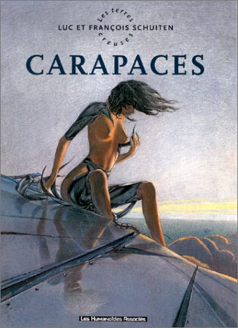 9782731612899: Les Terres Creuses, Tome 1 : Carapaces
