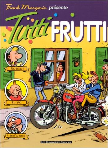 9782731613155: Frank Magerin présente, tome 3 : Tutti frutti