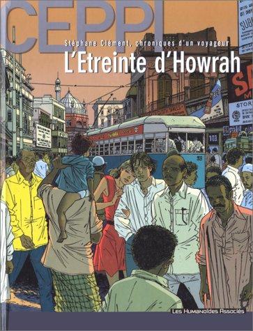 9782731613230: Stéphane Clément, chroniques d'un voyageur, Tome 5 : L'étreinte d'Howrah