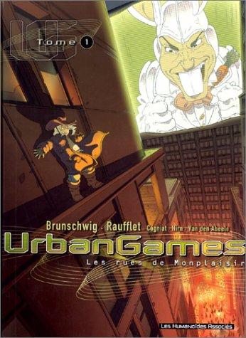 9782731613742: Urbangames, tome 1 : Les rues de Monplaisir