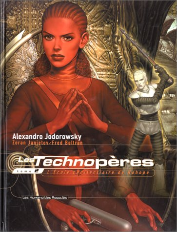 9782731613766: Les Technoperes: Tome 2 (French Edition)