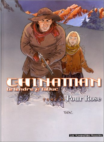 9782731613797: Chinaman, tome 3 : Pour Rose