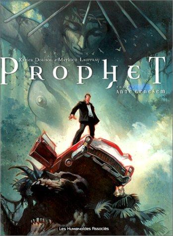 9782731613889: Prophet, Tome 1 : Ante Genesem