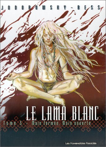 9782731614367: Le Lama blanc, Tome 5 : Main fermée, main ouverte