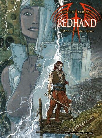 9782731617177: Redhand, Tome 2 : L'arme des dieux