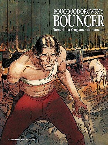 9782731617252: Bouncer, Tome 4 : La Vengeance du manchot