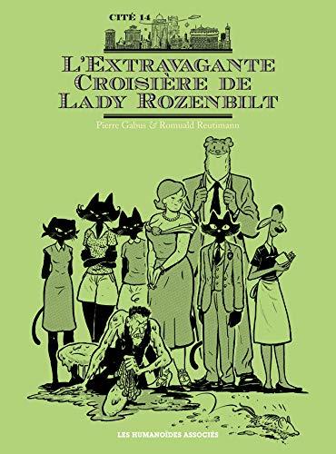 9782731617689: Cité 14 saison 3 : L'extravagante croisière de Lady Rozenbilt