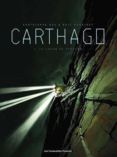 9782731617856: Carthago, Tome 1 : Le lagon de Fortuna