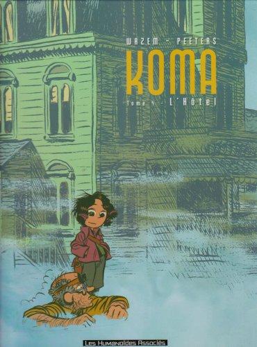 9782731617924: Koma, Tome 4 : L'Hôtel