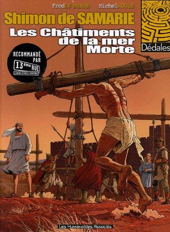 9782731617948: Shimon de Samarie, Tome 2 : Les Châtiments de la mer Morte