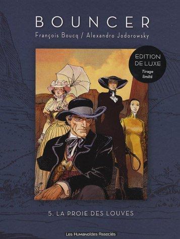 9782731618587: Bouncer, Tome 5 : La proie des louves : Edition de luxe