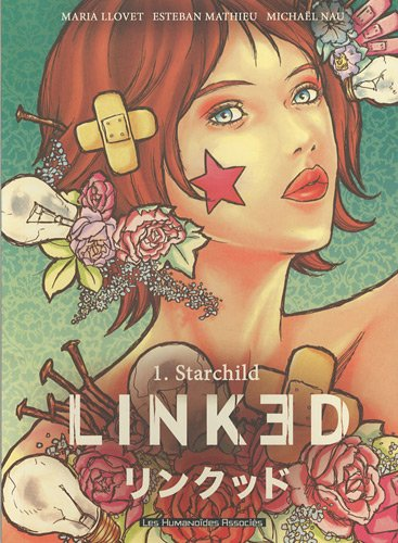 9782731620917: Linked, Tome 1 : Starchild