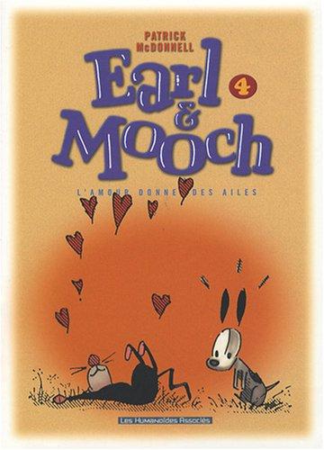 9782731620931: Earl & Mooch, Tome 4 : L'amour donne des ailes