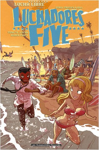 9782731622218: Luchadores Five, Tome 2 : Lucha Beach Party