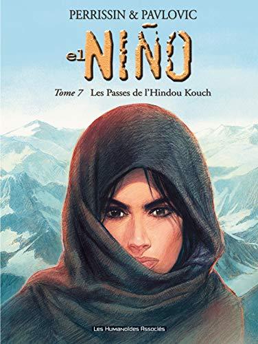 EL NINO T07 : LES PASSES DE L'HINDOU KOUCH: PERRISSIN CHRISTIAN