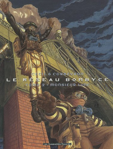 RÉSEAU BOMBYCE (LE) T.02 N.E. : MONSIEUR LUNE: CORBEYRAN �RIC