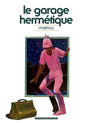 9782731623789: Le garage hermetique classique (HUMANO.SCIE.FIC)