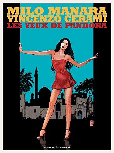YEUX DE PANDORA (LES) (ÉDITION COULEUR): MANARA MILO