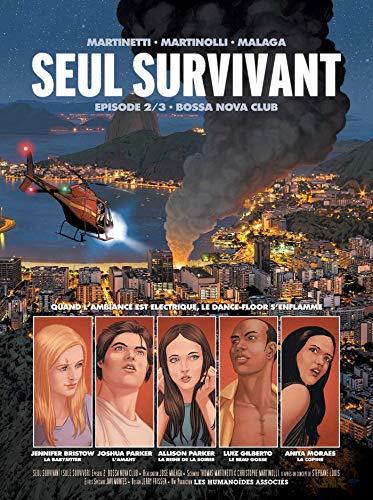 9782731655636: Seul survivant, Tome 2 : Bossa Nova Club