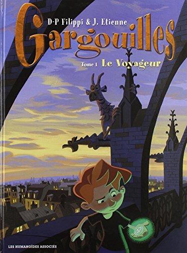 9782731661392: Gargouilles, Tome 1 : Le voyageur