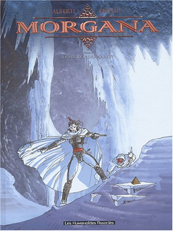 9782731662610: Morgana, Tome 2 : Le secret des Kritt