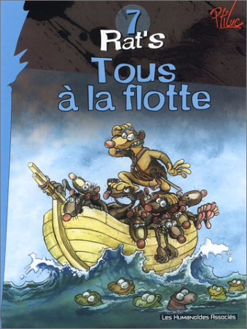9782731662757: Rat'S: Rat's 7/Tous a LA Flotte (French Edition)