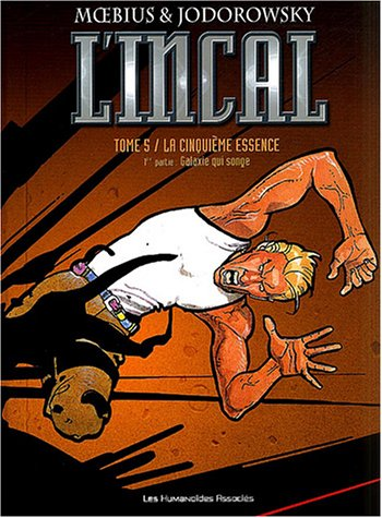 9782731662863: L'Incal, Tome 5 : La cinquième essence (French Edition)
