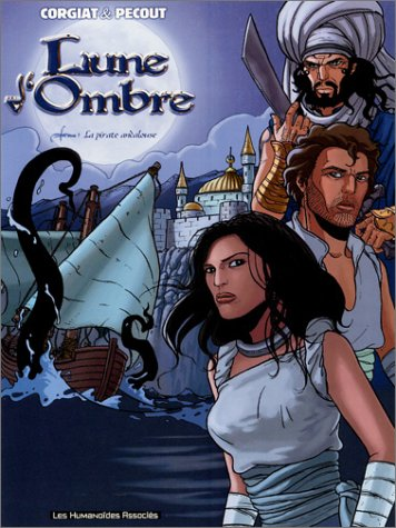 9782731662887: Lune d'ombre, Tome 1 (French Edition)