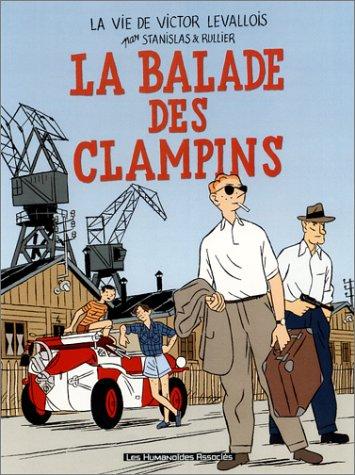 9782731663266: Victor Levallois, tome 4 : La Ballade des Clampins