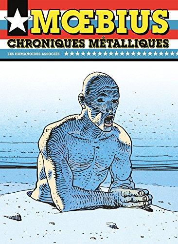 CHRONIQUES MÉTALLIQUES USA: MOEBIUS