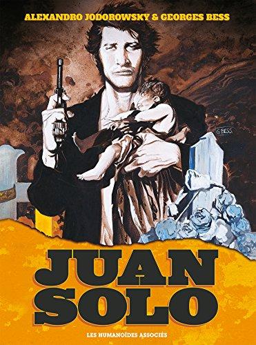 9782731691726: Juan Solo, Intégrale 40 ans :