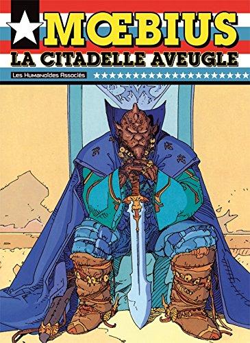 La Citadelle Aveugle (9782731694222) by Moebius