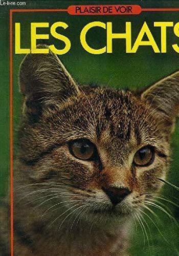 Les Chats (Plaisir de voir)