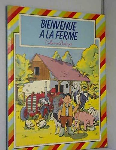 9782731800548: Bienvenue à la ferme (Collection Berlingot)