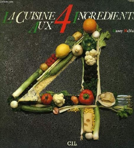 La cuisine aux quatre Ingredients
