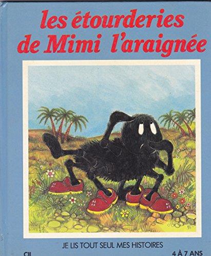 9782731802986: Les etourderies de mimi l'araignee 112897 (Hjr Autr.Albums)