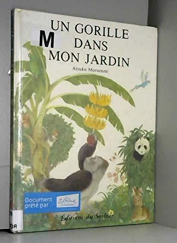 9782732032146: Un Gorille dans mon jardin