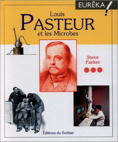 9782732033310: Louis Pasteur et les microbes