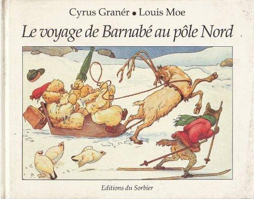 Le voyage de Barnabé au pôle Nord: Cyrus Graner et
