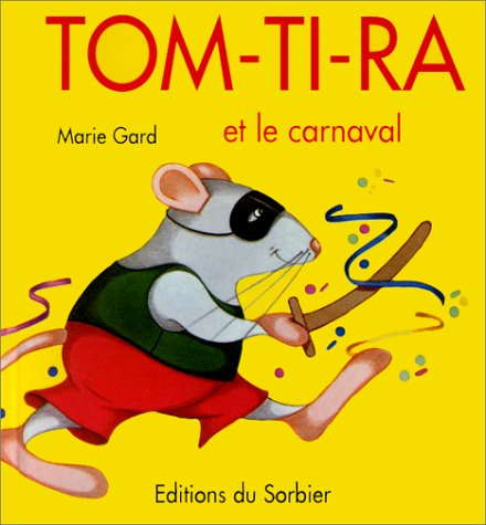 9782732035895: Tom-Ti-Ra et le carnaval (French Edition)