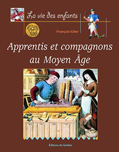 9782732037097: Apprentis et Compagnons au Moyen Âge